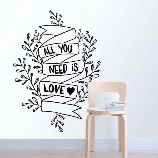 All you need is love. autocolante decorativo de parede.