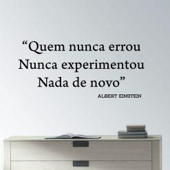 """""""Quem nunca errou Nunca experimentou Nada de novo"""", frase Albert Einstein em autocolante decorativo de parede"""
