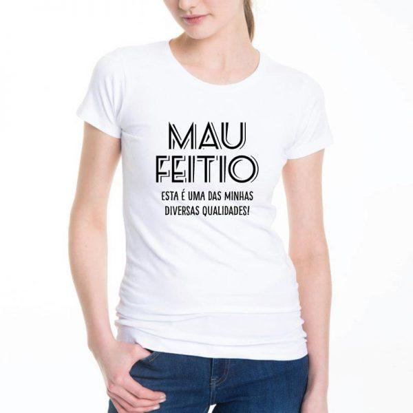 T-shirt Mau feitio esta é uma das minhas diversas qualidades
