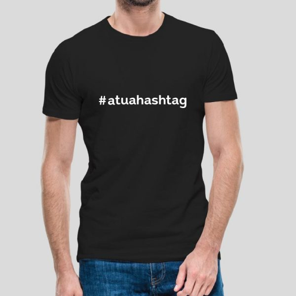 T-shirt A tua hashtag. Personaliza a tua hashtag que mais gostas.