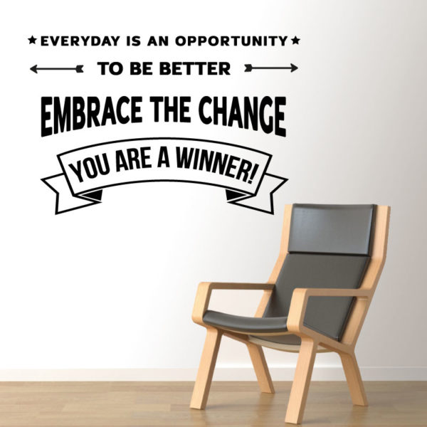 Everyday is an opportunity autocolante de parede